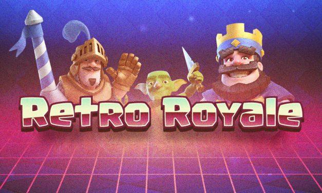 Le Défi «Retro Royale» le 30 Mars sur Clash Royale !